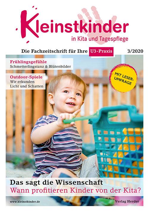 Kleinstkinder in Kita und Tagespflege. Die Fachzeitschrift für Ihre U3-Praxis 3/2020