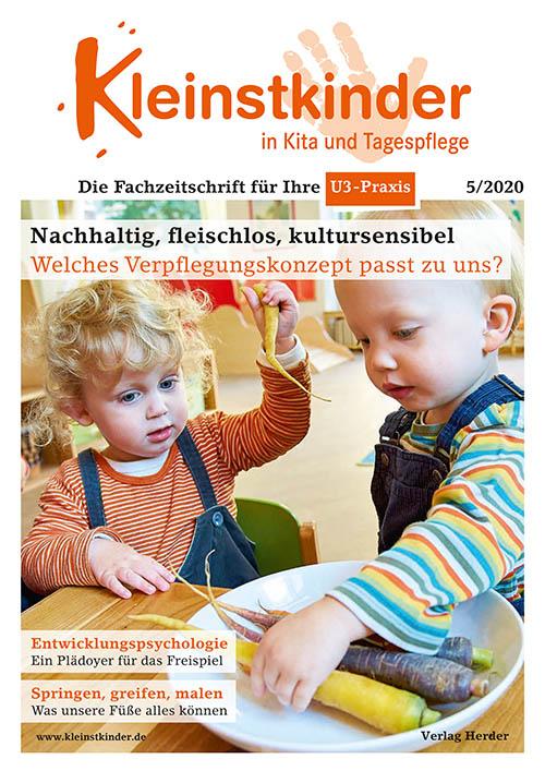 Kleinstkinder in Kita und Tagespflege. Die Fachzeitschrift für Ihre U3-Praxis 5/2020