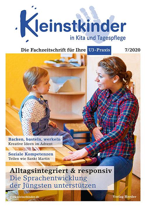 Kleinstkinder in Kita und Tagespflege. Die Fachzeitschrift für Ihre U3-Praxis 7/2020
