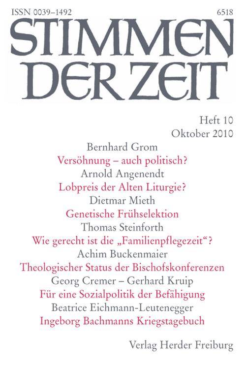Stimmen der Zeit. Die Zeitschrift für christliche Kultur 135 (2010) Heft 10