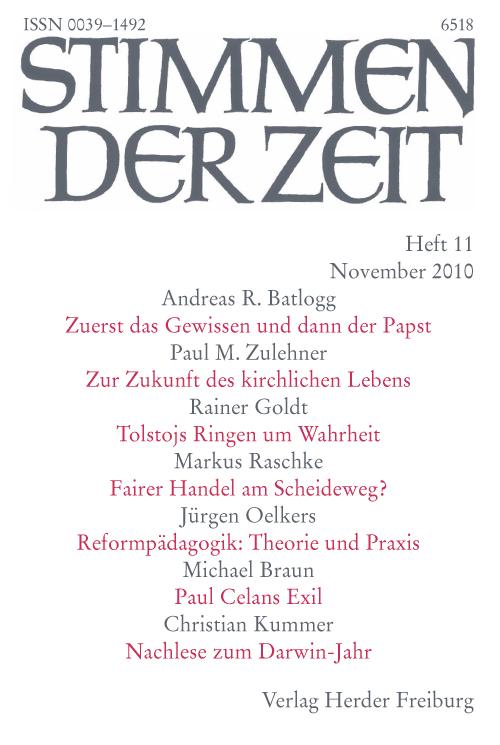 Stimmen der Zeit. Die Zeitschrift für christliche Kultur 135 (2010) Heft 11