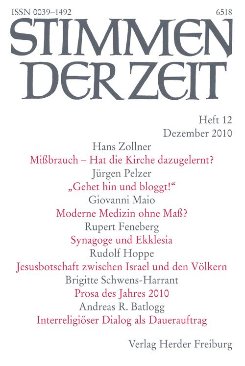 Stimmen der Zeit. Die Zeitschrift für christliche Kultur 135 (2010) Heft 12