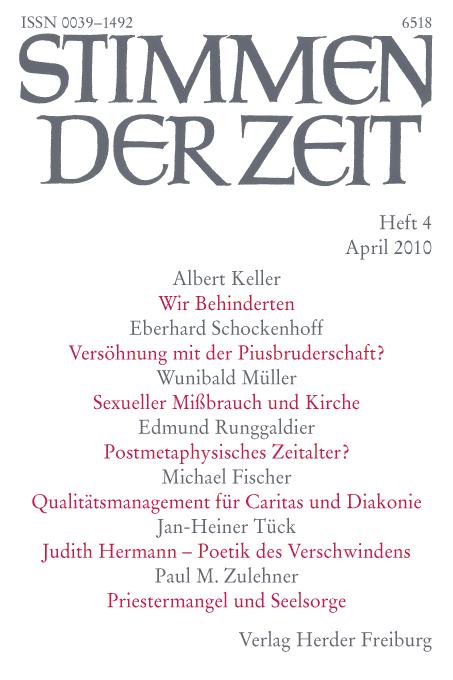 Stimmen der Zeit. Die Zeitschrift für christliche Kultur 135 (2010) Heft 4