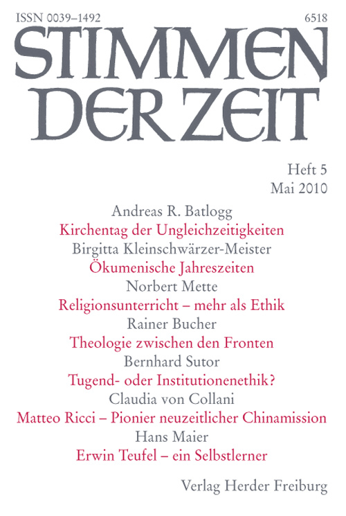 Stimmen der Zeit. Die Zeitschrift für christliche Kultur 135 (2010) Heft 5