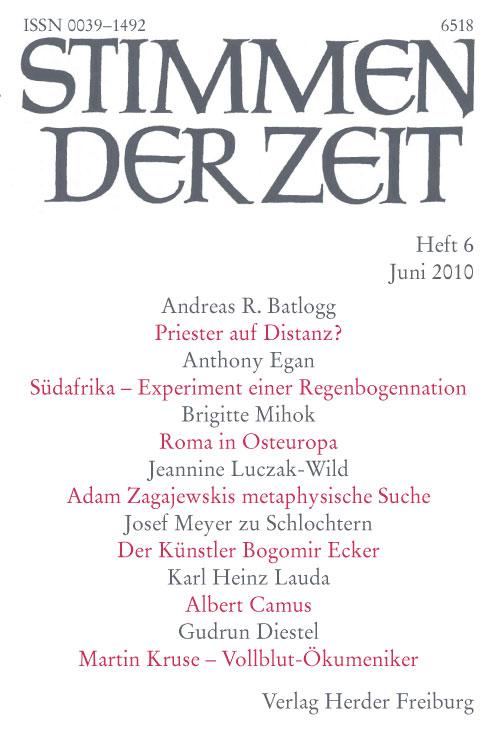 Stimmen der Zeit. Die Zeitschrift für christliche Kultur 135 (2010) Heft 6