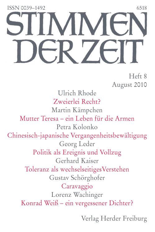 Stimmen der Zeit. Die Zeitschrift für christliche Kultur 135 (2010) Heft 8