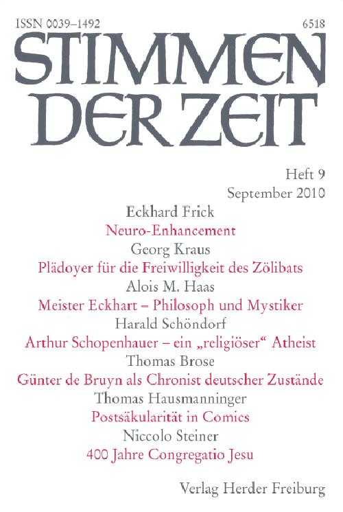 Stimmen der Zeit. Die Zeitschrift für christliche Kultur 135 (2010) Heft 9