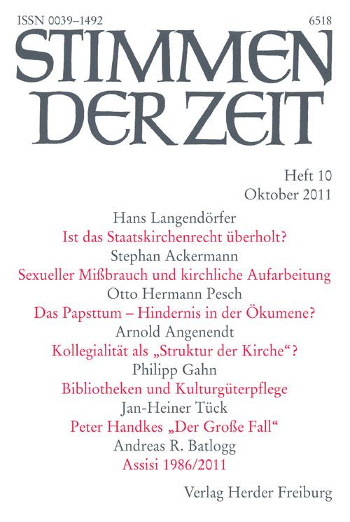 Stimmen der Zeit. Die Zeitschrift für christliche Kultur 136 (2011) Heft 10