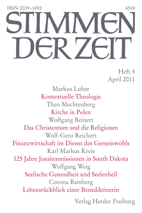 Stimmen der Zeit. Die Zeitschrift für christliche Kultur 136 (2011) Heft 4
