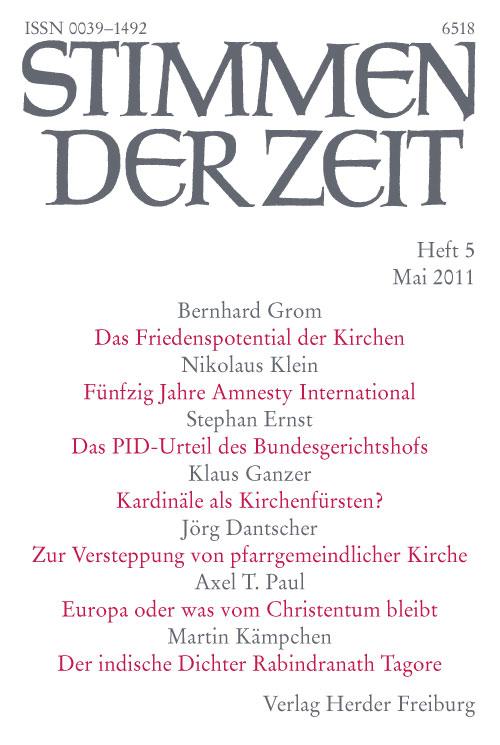 Stimmen der Zeit. Die Zeitschrift für christliche Kultur 136 (2011) Heft 5