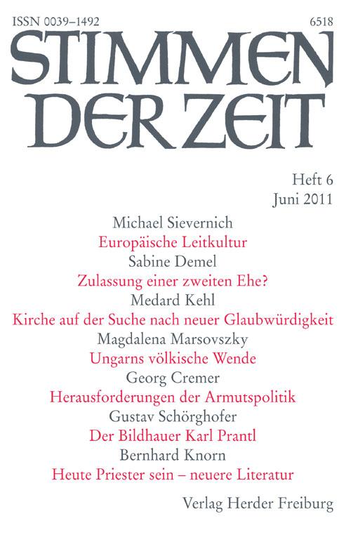 Stimmen der Zeit. Die Zeitschrift für christliche Kultur 136 (2011) Heft 6