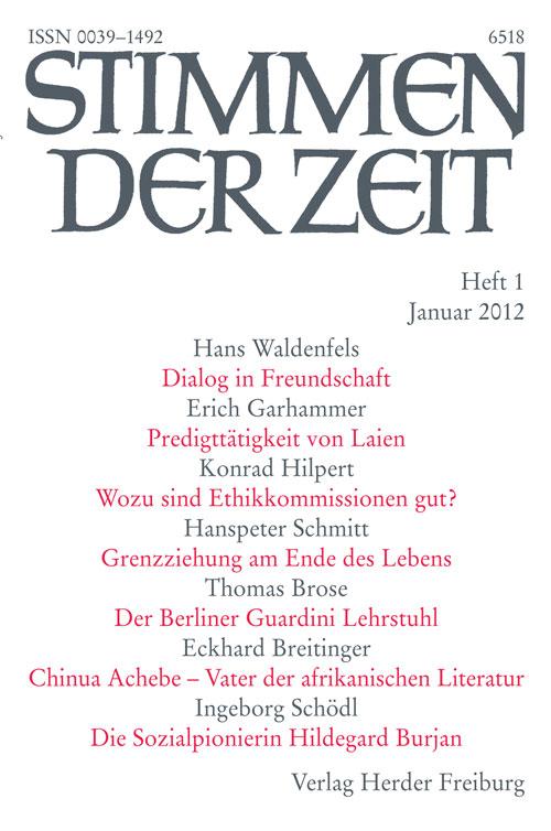 Stimmen der Zeit. Die Zeitschrift für christliche Kultur 137 (2012) Heft 1