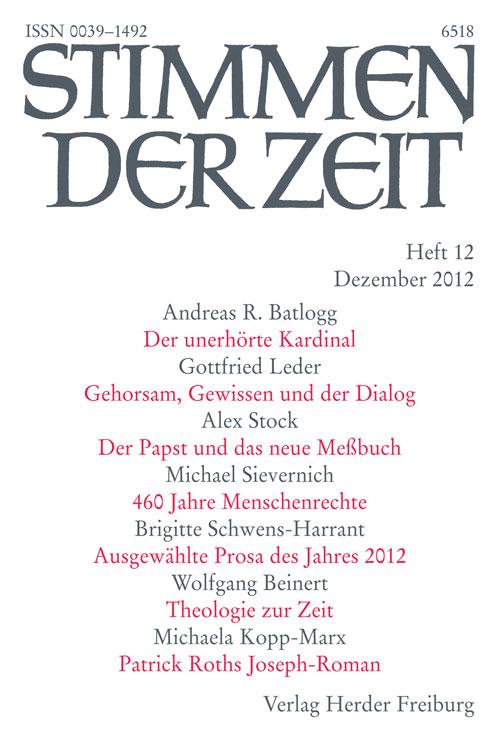 Stimmen der Zeit. Die Zeitschrift für christliche Kultur 137 (2012) Heft 12