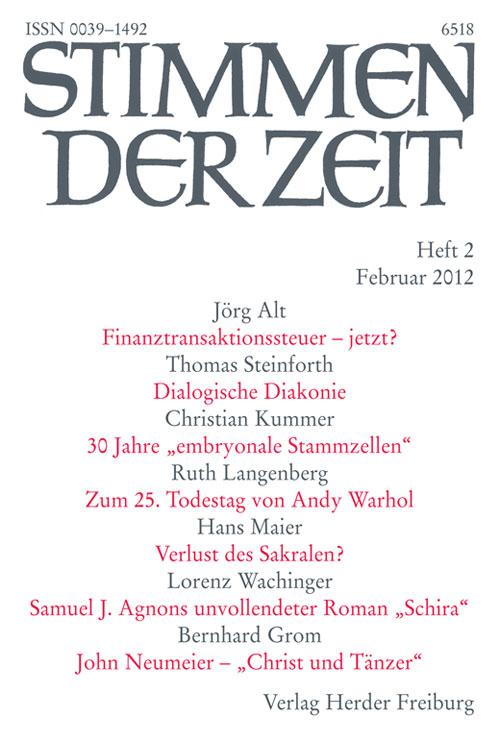 Stimmen der Zeit. Die Zeitschrift für christliche Kultur 137 (2012) Heft 2