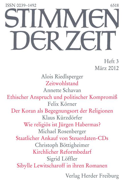 Stimmen der Zeit. Die Zeitschrift für christliche Kultur 137 (2012) Heft 3
