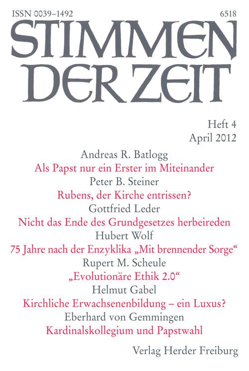 Stimmen der Zeit. Die Zeitschrift für christliche Kultur 137 (2012) Heft 4