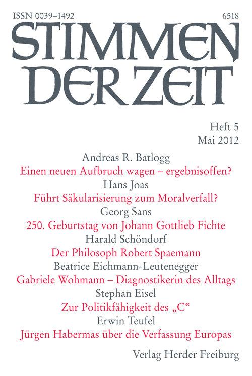 Stimmen der Zeit. Die Zeitschrift für christliche Kultur 137 (2012) Heft 5