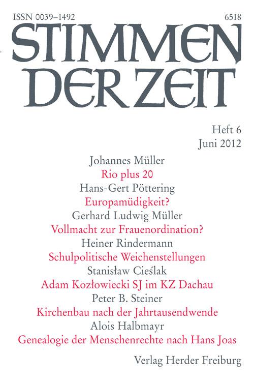 Stimmen der Zeit. Die Zeitschrift für christliche Kultur 137 (2012) Heft 6