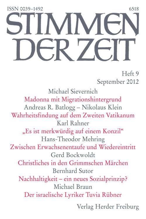 Stimmen der Zeit. Die Zeitschrift für christliche Kultur 137 (2012) Heft 9