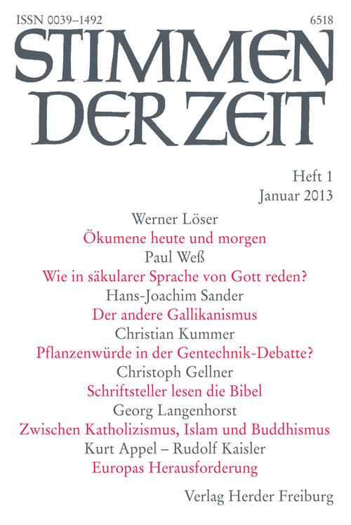 Stimmen der Zeit. Die Zeitschrift für christliche Kultur 138 (2013) Heft 1