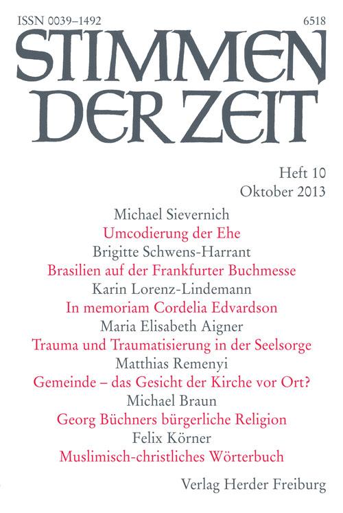 Stimmen der Zeit. Die Zeitschrift für christliche Kultur 138 (2013) Heft 10