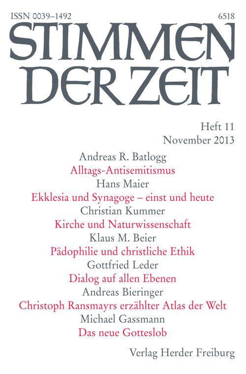 Stimmen der Zeit. Die Zeitschrift für christliche Kultur 138 (2013) Heft 11