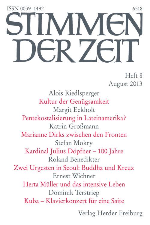 Stimmen der Zeit. Die Zeitschrift für christliche Kultur 138 (2013) Heft 8