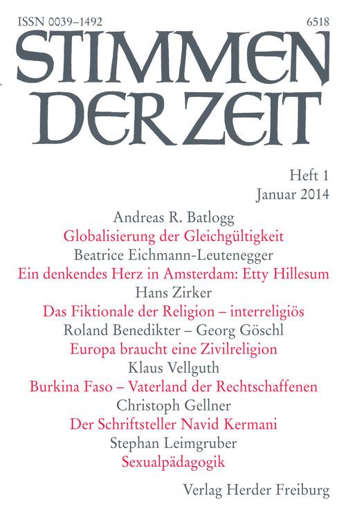 Stimmen der Zeit. Die Zeitschrift für christliche Kultur 139 (2014) Heft 1