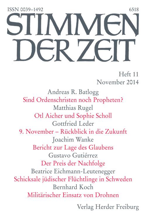 Stimmen der Zeit. Die Zeitschrift für christliche Kultur 139 (2014) Heft 11