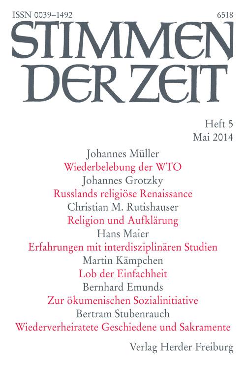 Stimmen der Zeit. Die Zeitschrift für christliche Kultur 139 (2014) Heft 5