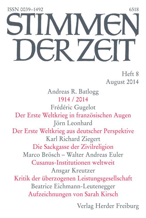 Stimmen der Zeit. Die Zeitschrift für christliche Kultur 139 (2014) Heft 8