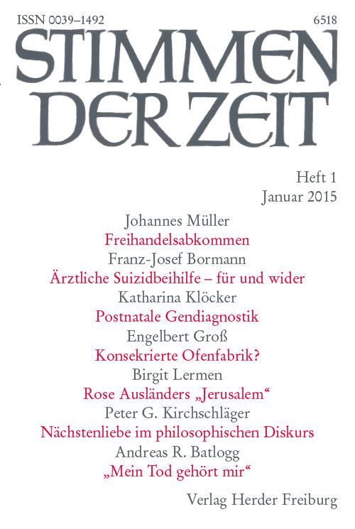 Stimmen der Zeit. Die Zeitschrift für christliche Kultur 140 (2015) Heft 1