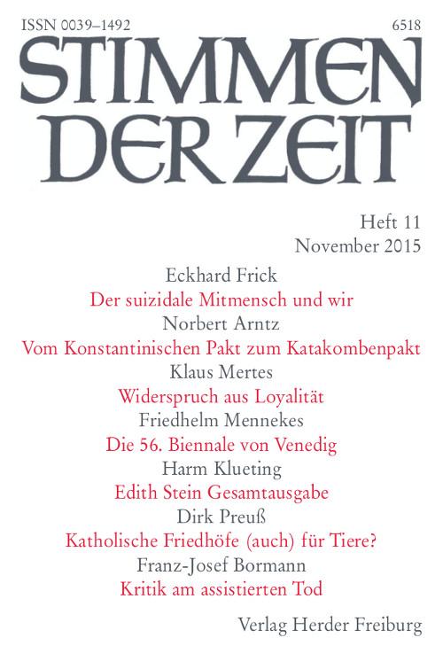 Stimmen der Zeit. Die Zeitschrift für christliche Kultur 140 (2015) Heft 11