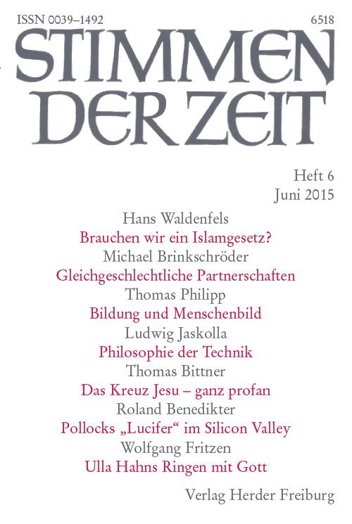 Stimmen der Zeit. Die Zeitschrift für christliche Kultur 140 (2015) Heft 6