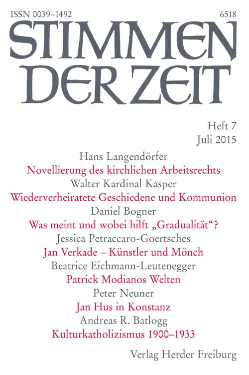 Stimmen der Zeit. Die Zeitschrift für christliche Kultur 140 (2015) Heft 7