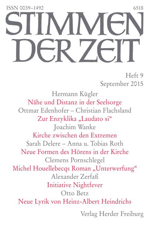 Stimmen der Zeit. Die Zeitschrift für christliche Kultur 140 (2015) Heft 9