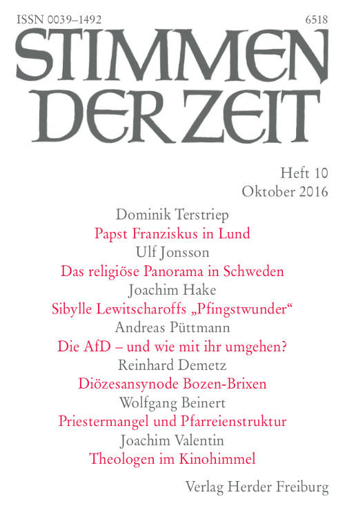 Stimmen der Zeit. Die Zeitschrift für christliche Kultur 141 (2016) Heft 10
