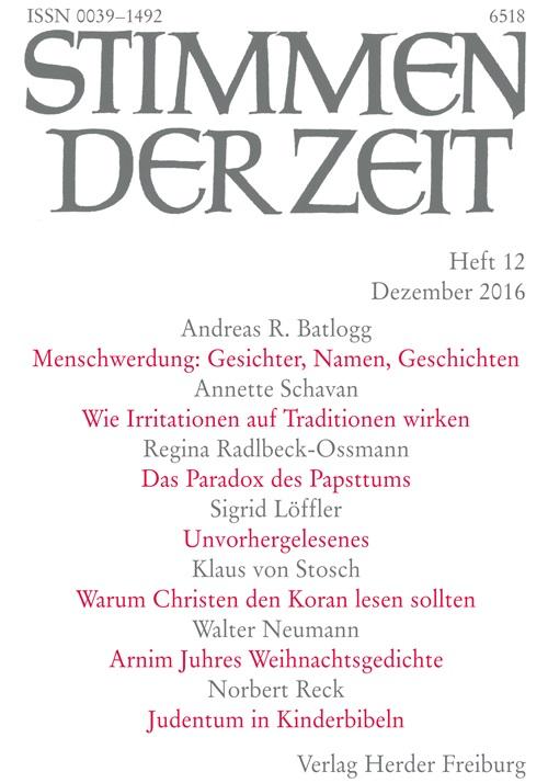 Stimmen der Zeit. Die Zeitschrift für christliche Kultur 141 (2016) Heft 12
