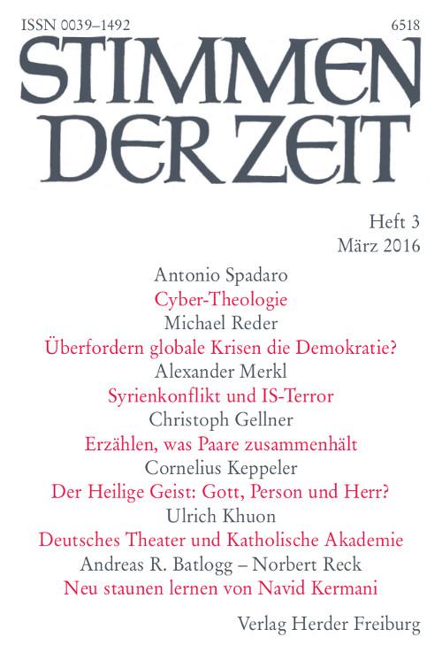 Stimmen der Zeit. Die Zeitschrift für christliche Kultur 141 (2016) Heft 3