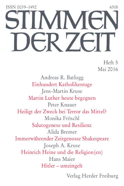 Stimmen der Zeit. Die Zeitschrift für christliche Kultur 141 (2016) Heft 5
