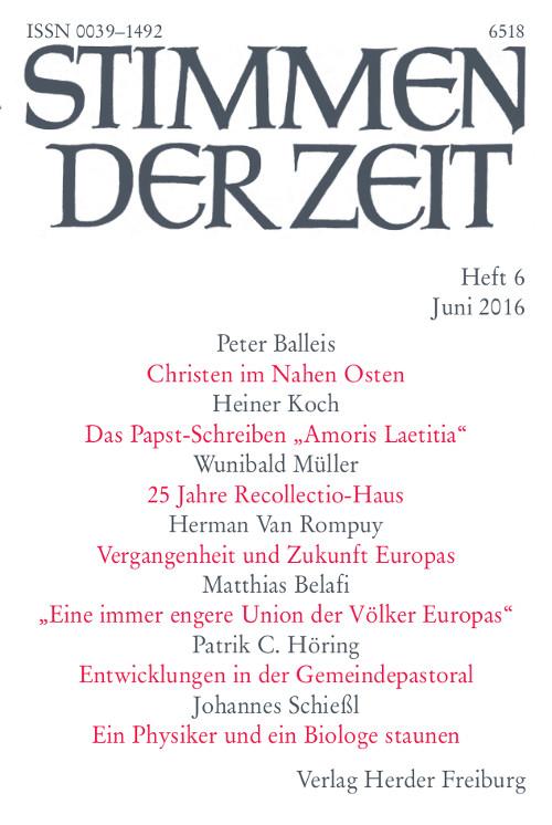 Stimmen der Zeit. Die Zeitschrift für christliche Kultur 141 (2016) Heft 6