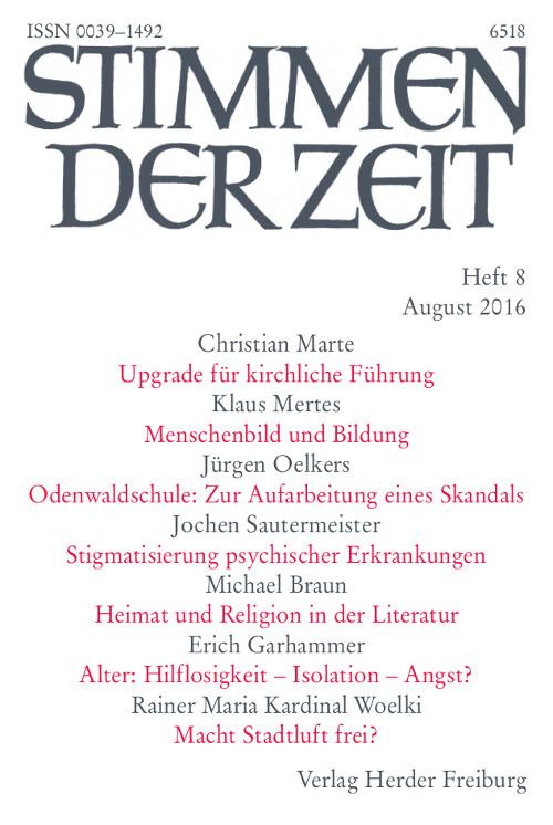 Stimmen der Zeit. Die Zeitschrift für christliche Kultur 141 (2016) Heft 8