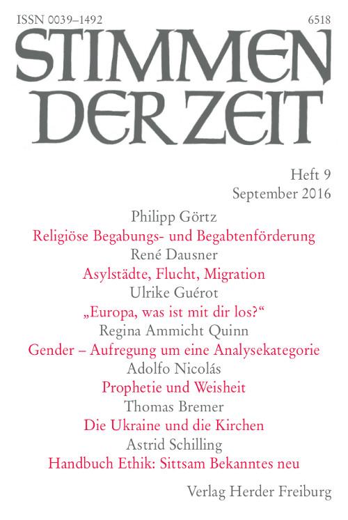 Stimmen der Zeit. Die Zeitschrift für christliche Kultur 141 (2016) Heft 9