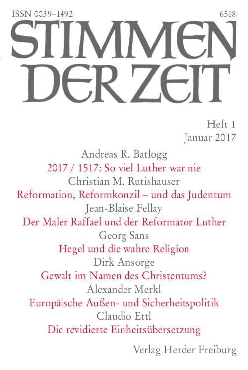 Stimmen der Zeit. Die Zeitschrift für christliche Kultur 142 (2017) Heft 1