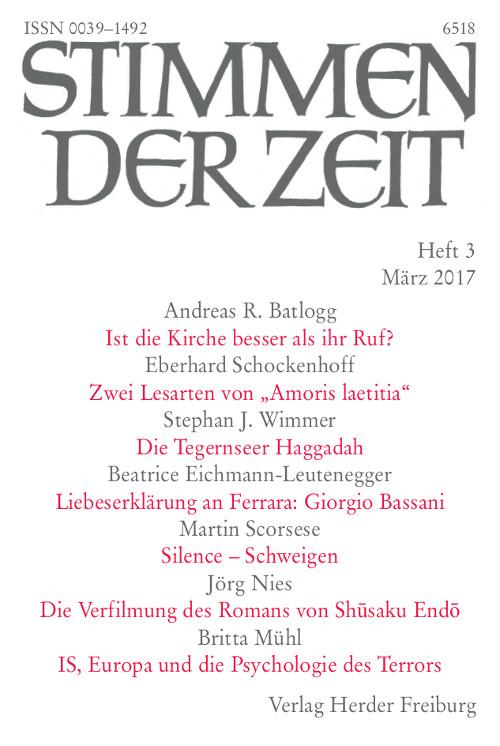 Stimmen der Zeit. Die Zeitschrift für christliche Kultur 142 (2017) Heft 3