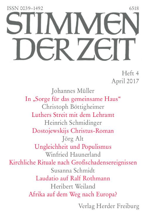 Stimmen der Zeit. Die Zeitschrift für christliche Kultur 142 (2017) Heft 4