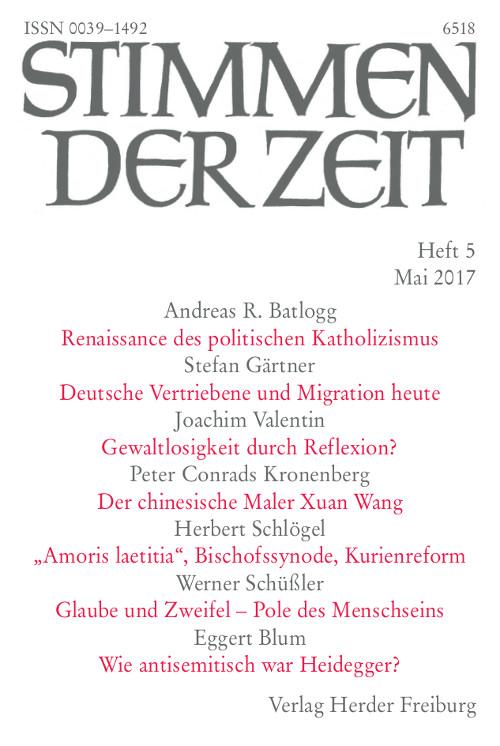 Stimmen der Zeit. Die Zeitschrift für christliche Kultur 142 (2017) Heft 5