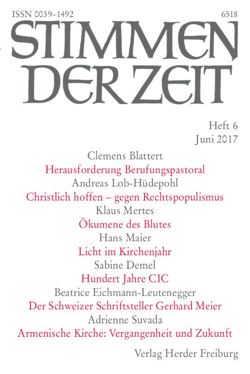 Stimmen der Zeit. Die Zeitschrift für christliche Kultur 142 (2017) Heft 6