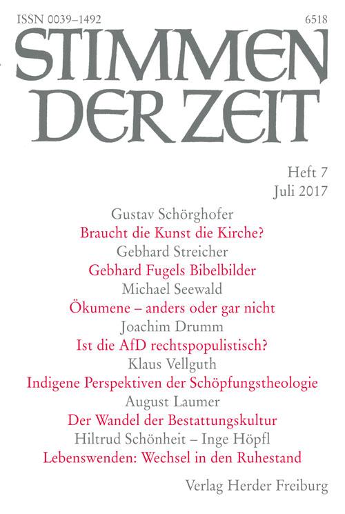 Stimmen der Zeit. Die Zeitschrift für christliche Kultur 142 (2017) Heft 7
