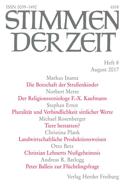 Stimmen der Zeit. Die Zeitschrift für christliche Kultur 142 (2017) Heft 8